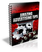 Amazing Advertising Tips - Free Bonus E-book